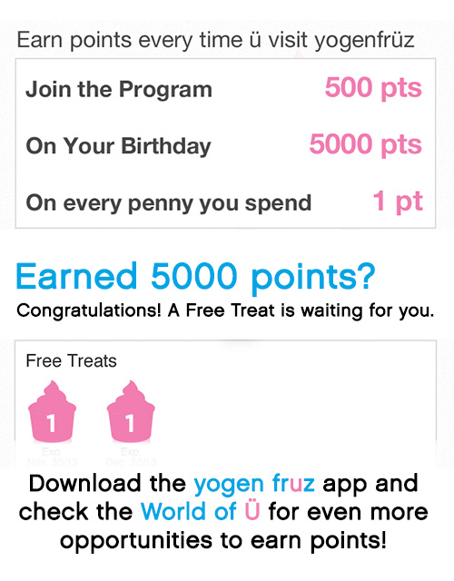 How to Earn Points at Yogen Fruz