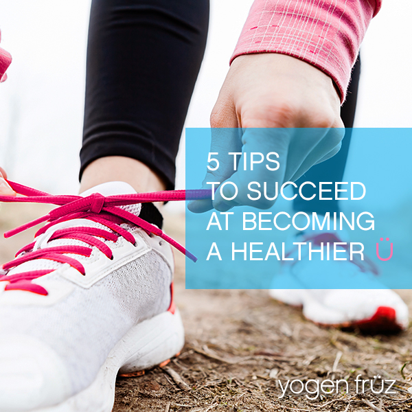 5 Tips to succeed at becoming a healthier u